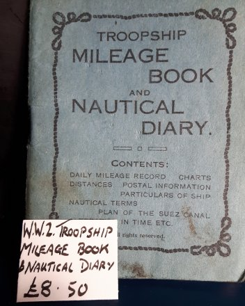 #1823 World War Two Troopship Mileage Book, circa 1930s - 1940s